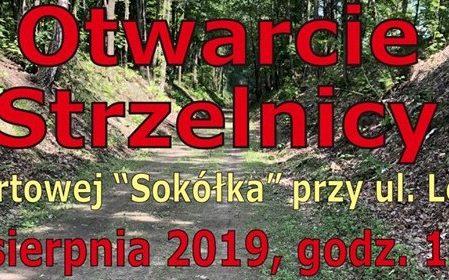 """Otwarcie Strzelnicy Sportowej """" Sokółka"""" w Suszu 24.08.2019 r. o godz. 12:00"""