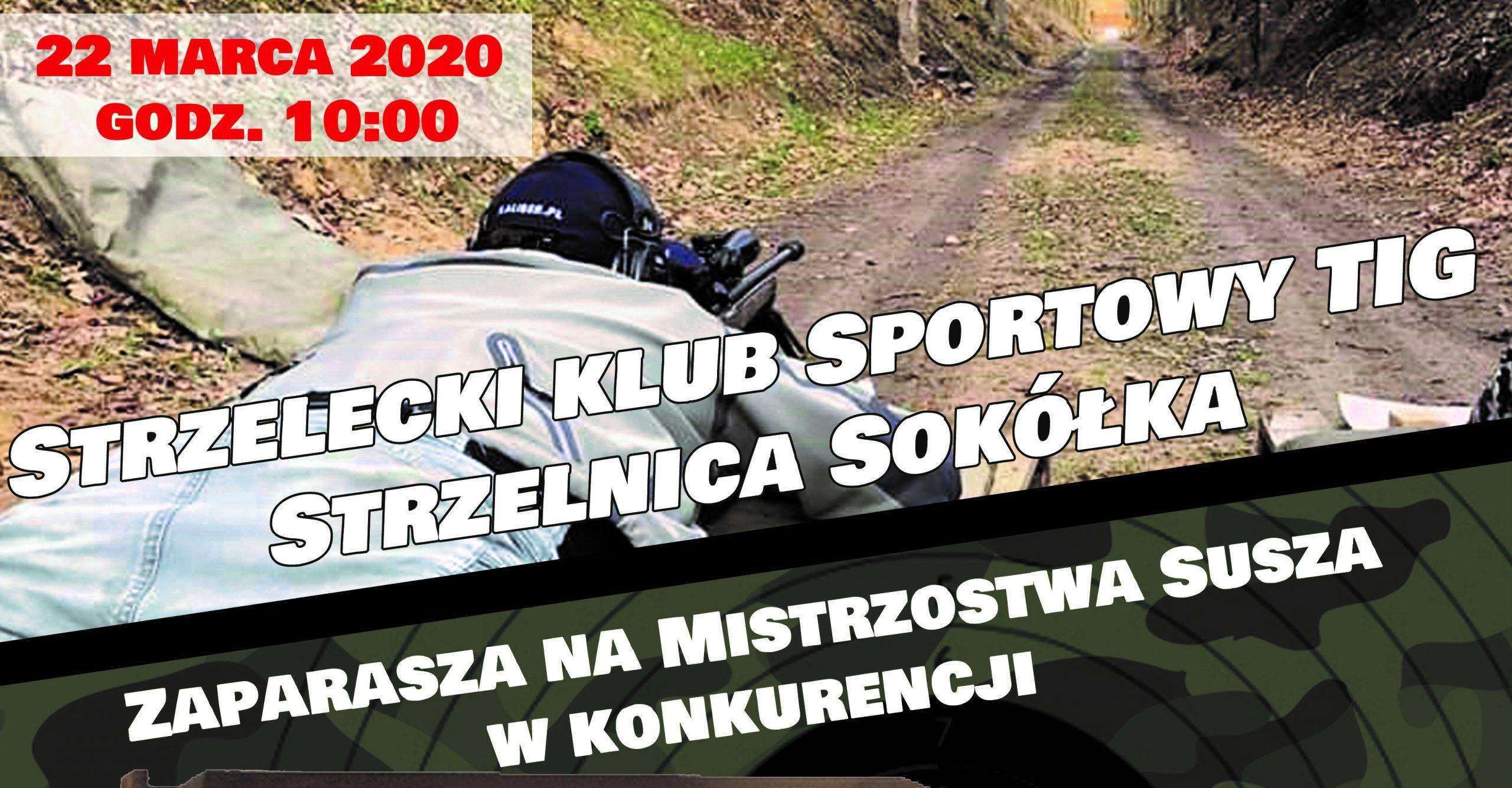 I Mistrzostwa Susza w Karabinie na dystansie 300m.